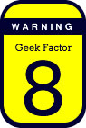 [geek factor 8]