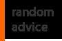 random advice